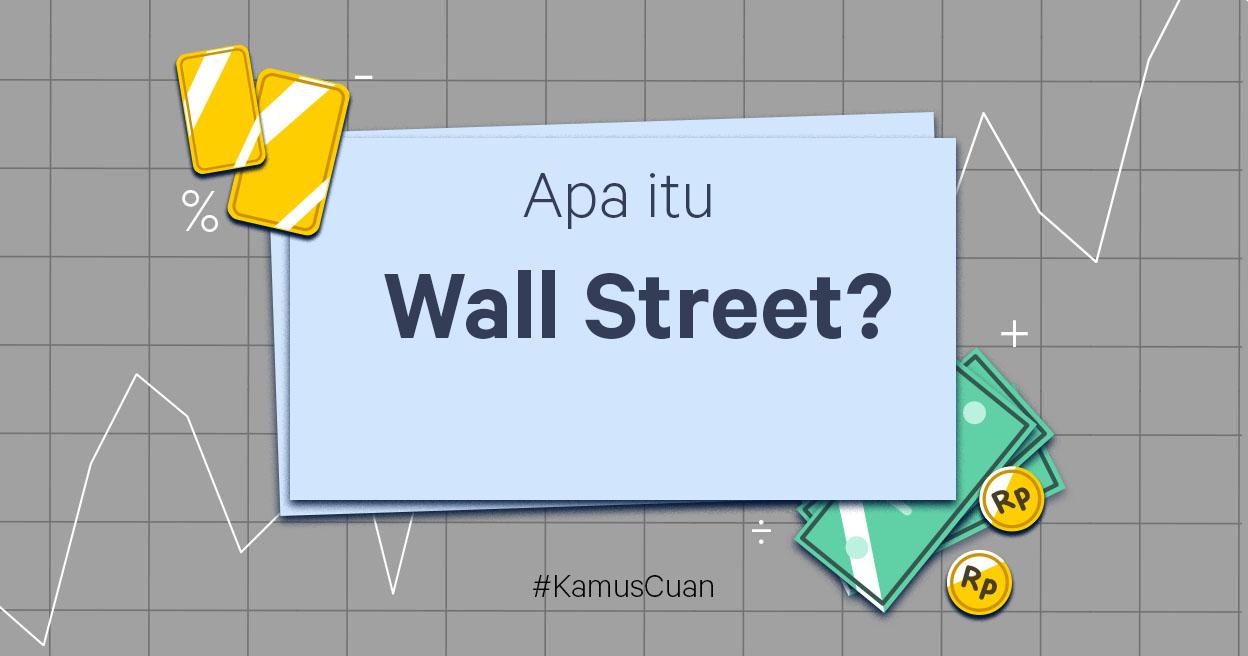 Apa Itu Bursa Saham Wall Street